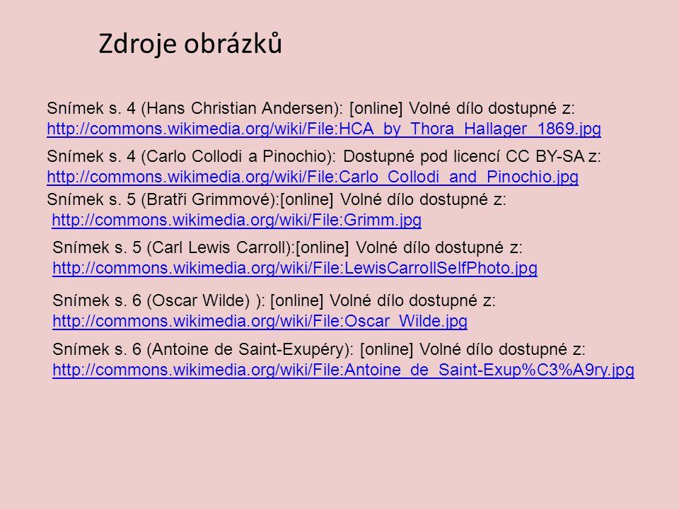 Zdroje obrázků Snímek s. 4 (Hans Christian Andersen): [online] Volné dílo dostupné z: